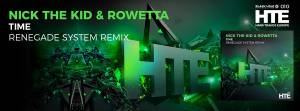 Nick The Kid & Rowetta - Time (Renegade System)