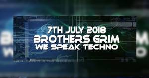 The Brothers Grim 07/07/2018