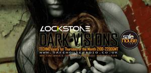 Dark Visions ahead! Lockstone joins Safehouse Radio